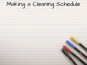 How to make a plan to prioritize cleanliness